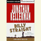 Billy Straight by  Jonathan Kellerman audiobook