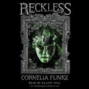 Reckless by  Cornelia Funke audiobook
