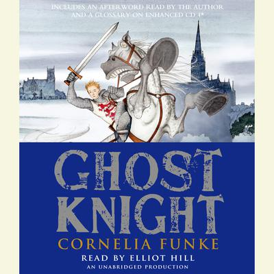 Ghost Knight by Cornelia Funke audiobook