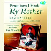 Promises I Made My Mother by  Sam Haskell audiobook