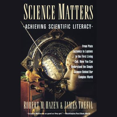 Science Matters by Robert M. Hazen audiobook