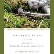All Unquiet Things by  Anna Jarzab audiobook