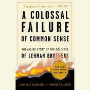 A Colossal Failure of Common Sense by  Patrick Robinson audiobook