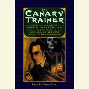 The Canary Trainer by  Nicholas Meyer audiobook