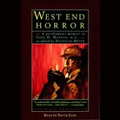 The West End Horror by  Nicholas Meyer audiobook
