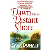 Dawn On A Distant Shore by  Sara Donati audiobook