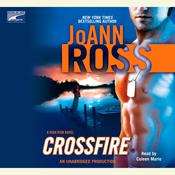 Crossfire by  JoAnn Ross audiobook