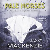 Pale Horses by  Jassy Mackenzie audiobook