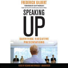 Speaking Up by Frederick Gilbert audiobook