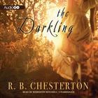 The Darkling by R. B. Chesterton