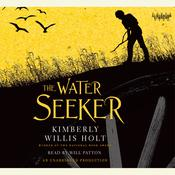 The Water Seeker by  Kimberly Willis Holt audiobook