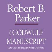 The Godwulf Manuscript by  Robert B. Parker audiobook