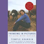 Thinking in Pictures by  Temple Grandin audiobook