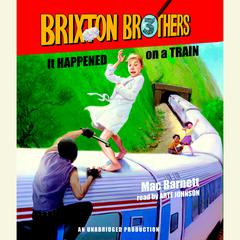 It Happened on a Train by Mac Barnett audiobook