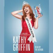 Official Book Club Selection by  Kathy Griffin audiobook