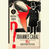 Johannes Cabal the Detective by  Jonathan L. Howard audiobook