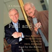 Paul and Me by  A. E. Hotchner audiobook
