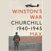 Winston's War by  Sir Max Hastings audiobook