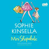 Mini Shopaholic by  Sophie Kinsella audiobook