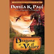 Dragons of the Valley by  Donita K. Paul audiobook