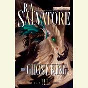 The Ghost King by  R. A. Salvatore audiobook