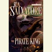 The Pirate King by  R. A. Salvatore audiobook
