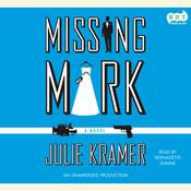 Missing Mark by  Julie Kramer audiobook