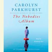 The Nobodies Album by  Carolyn Parkhurst audiobook