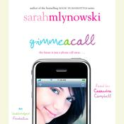 Gimme A Call by  Sarah Mlynowski audiobook