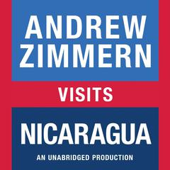 Andrew Zimmern visits Nicaragua