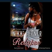 Relapse by  Nikki Turner audiobook