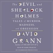 The Devil and Sherlock Holmes by  David Grann audiobook