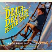 The Death-Defying Pepper Roux by  Geraldine McCaughrean audiobook