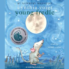 Young Fredle by Cynthia Voigt audiobook