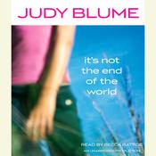It's Not the End of the World by  Judy Blume audiobook