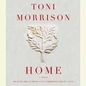 Home by  Toni Morrison audiobook