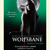 Wolfsbane: A Nightshade Novel by  Andrea Cremer audiobook