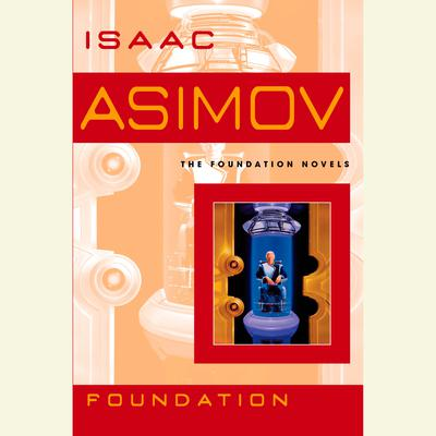 Foundation by Isaac Asimov audiobook