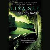 Dragon Bones by  Lisa See audiobook