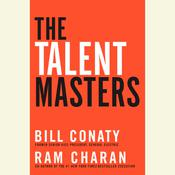 The Talent Masters by  Bill Conaty audiobook