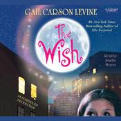 The Wish by  Gail Carson Levine audiobook