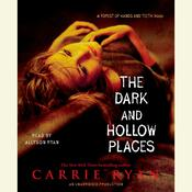 The Dark and Hollow Places by  Carrie Ryan audiobook