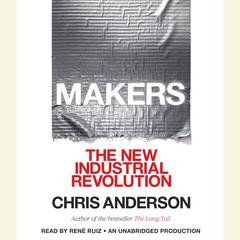 Makers by Chris Anderson audiobook