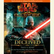 Deceived: Star Wars (The Old Republic) by  Paul S. Kemp audiobook