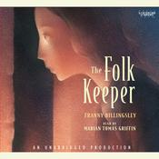 The Folk Keeper by  Franny Billingsley audiobook