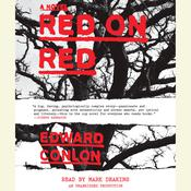 Red on Red by  Edward Conlon audiobook