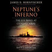 Neptune's Inferno by  James D. Hornfischer audiobook