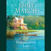 Hummingbird Lake by  Emily March audiobook