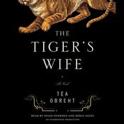 The Tiger's Wife by  Téa Obreht audiobook