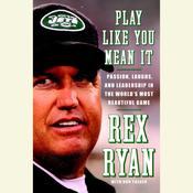 Play Like You Mean It by  Don Yaeger audiobook